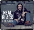 NEAL BLACK & THE HEALERS